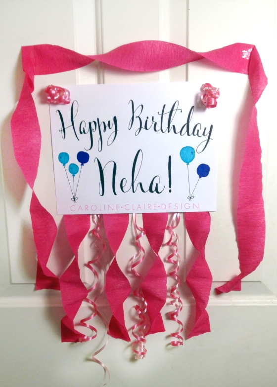 Neha's birthday door decoration!